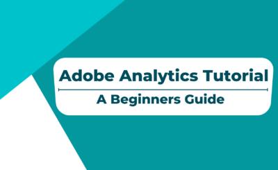 Adobe Analytics Tutorial