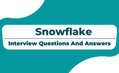 Snowflake Interview Questions